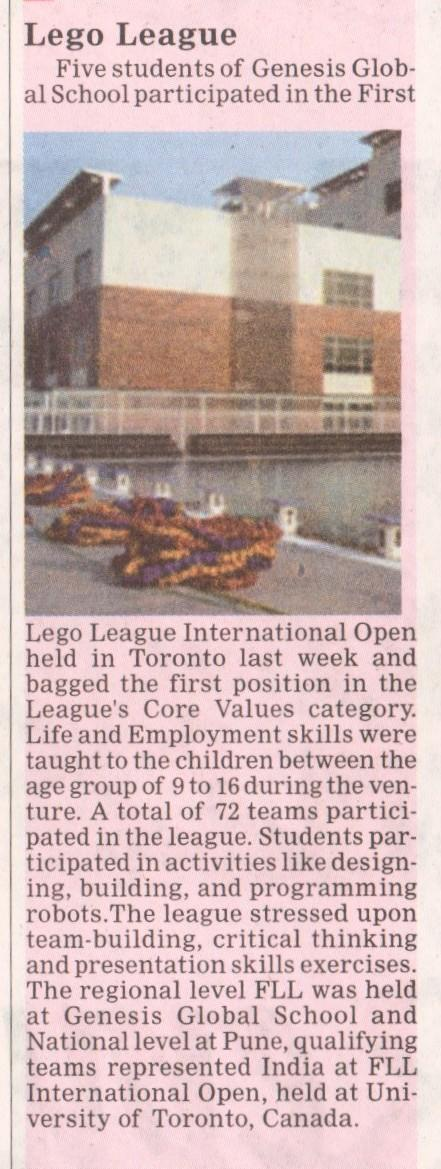 Five students of Genesis Global School participated in the First Lego League International Open held in Toronto and bagged the first position in the League's Core Values category.