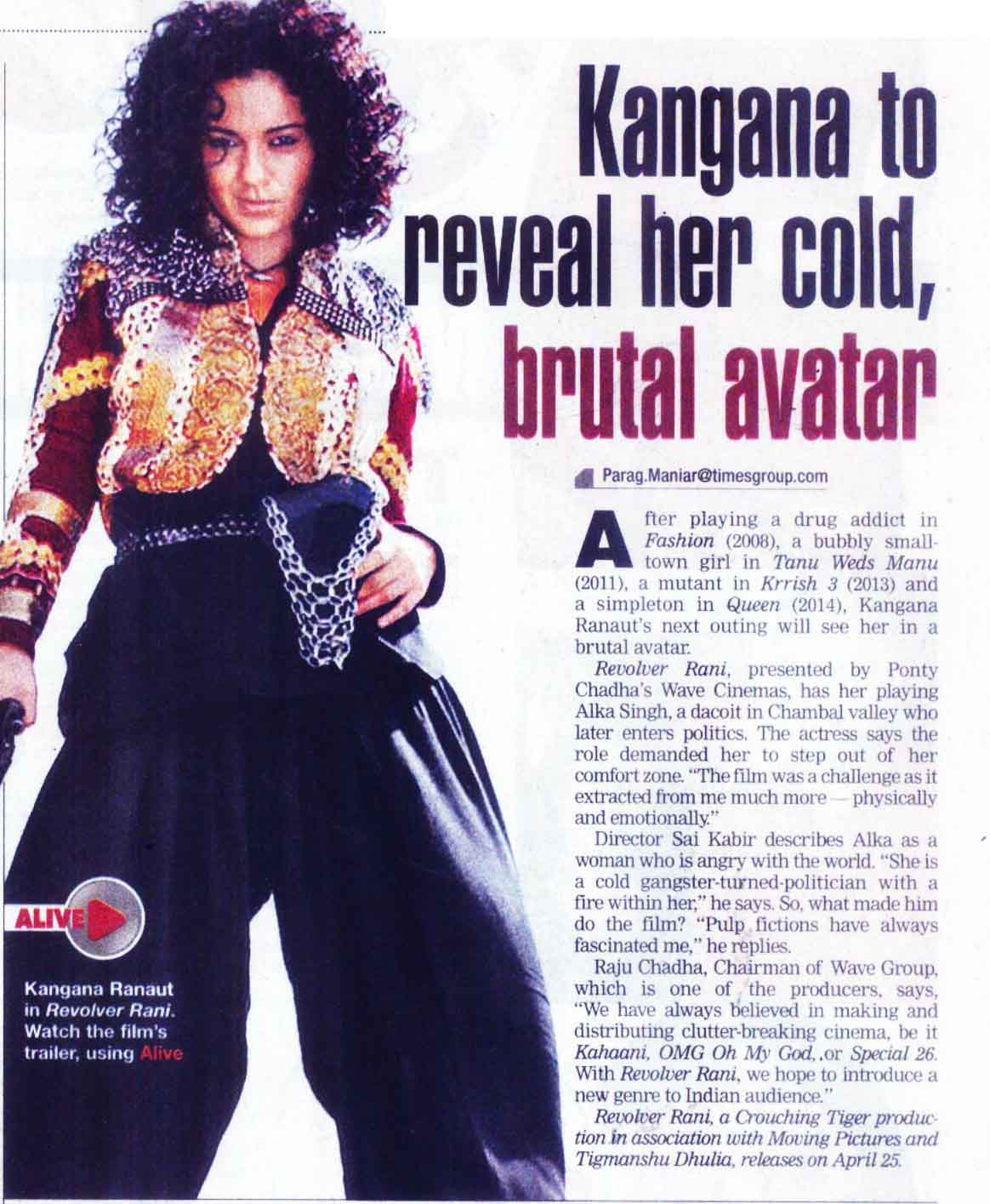 Kangana to reveal her cold, brutal avatar