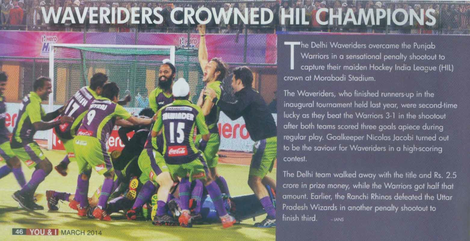 The Delhi Waveriders overcame the Punjab Warriors in a sensational penalty shootout to capture their maiden Hockey India League (HIL) crown at Morabadi Stadium